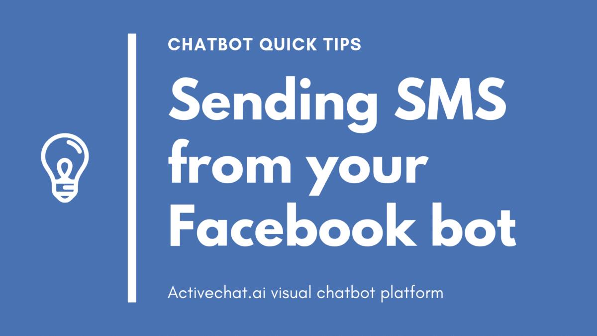 chatbot tips - sending SMS